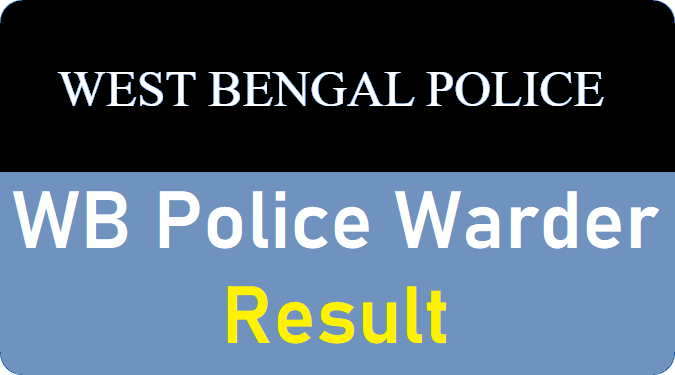 WB Police Warder Result 2019