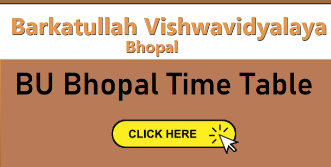 BU Bhopal Time Table