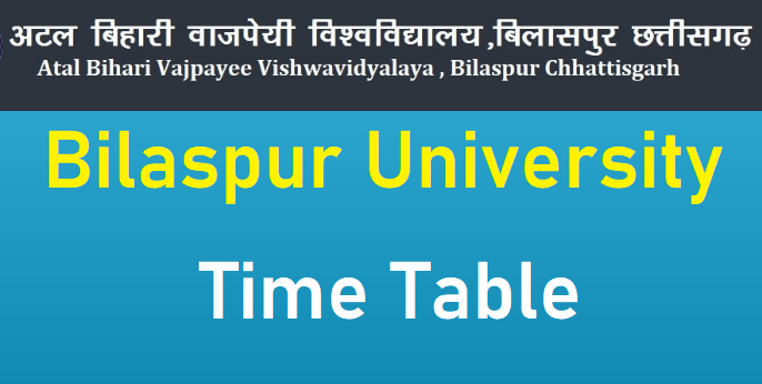 Bilaspur University Time Table