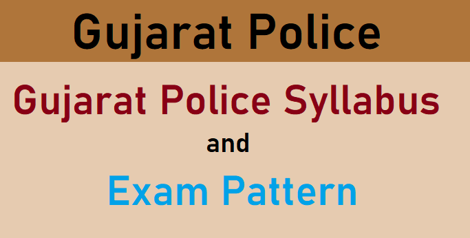 Gujarat Police Constable Syllabus